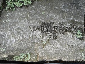 Mary Easty - hanged 1692