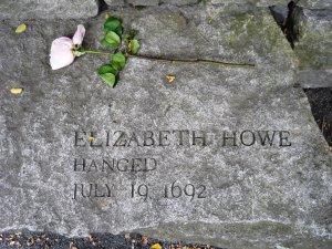 Elizabeth Howe- Hanged 1692